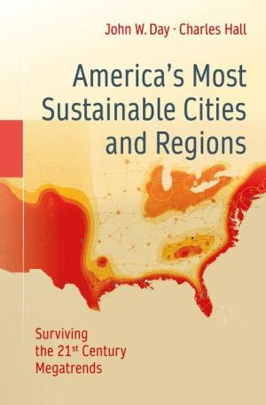 America's Most Sustainable Cities and Regions: Surviving the 21st Century Megatrends