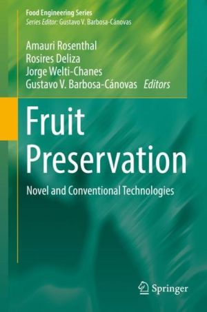 Fruit Preservation: Novel and Conventional Technologies