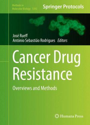 Cancer Drug Resistance: Overviews and Methods