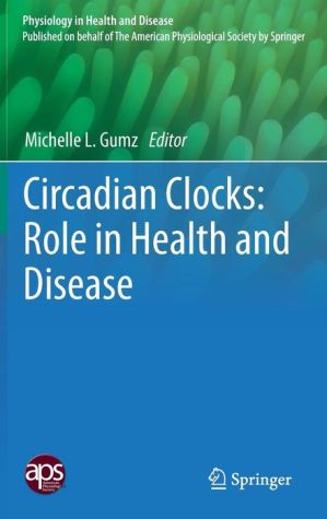 Circadian Clocks: Role in Health and Disease
