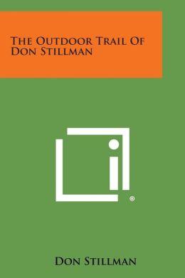 The Outdoor Trail of Don Stillman