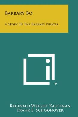 Barbary Bo: A Story of the Barbary Pirates