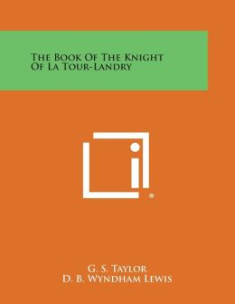 The Book of the Knight of La Tour-Landry