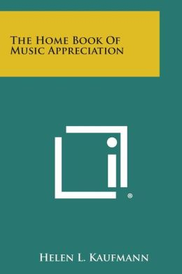 The Home Book of Music Appreciation