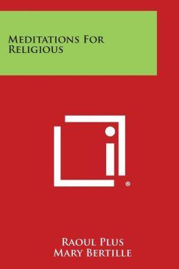 Meditations for Religious
