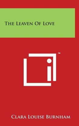 The Leaven Of Love