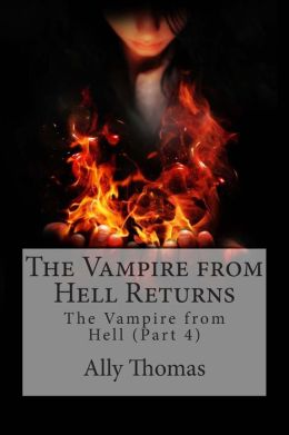 The Vampire from Hell (Part 4) - The Vampire from Hell Returns