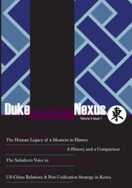 Duke East Asia Nexus: Volume 4 issue 1