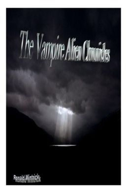 The Vampire Alien Chronicles