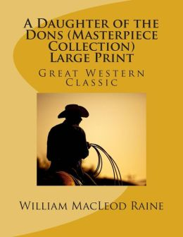 Daughter of the Dons (Masterpiece Collection): Great Western Classic
