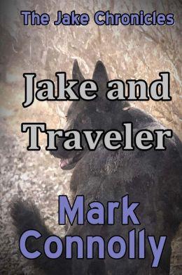 Jake and Traveler (The Jake Chronicles)