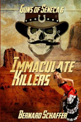 Immaculate Killers: Chamber 4 of the Guns of Seneca 6 Saga