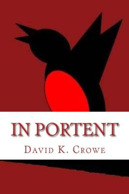 In Portent: Book One in the JQ Series