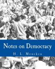 Book Cover Image. Title: Notes on Democracy, Author: H. L. Mencken