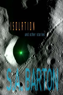 Isolation and Other Stories