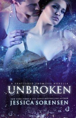 Unbroken (Shattered Promises, #2.5)