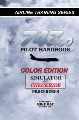 747-400 Pilot Handbook (Color): Simulator and Checkride Procedures