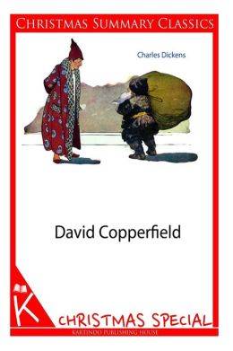 David Copperfield [Christmas Summary Classics]
