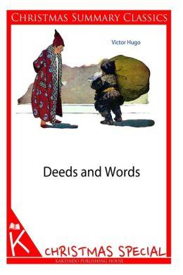 Deeds and Words [Christmas Summary Classics]