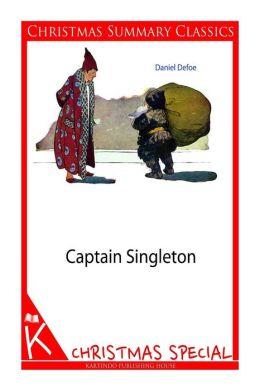 Captain Singleton [Christmas Summary Classics]