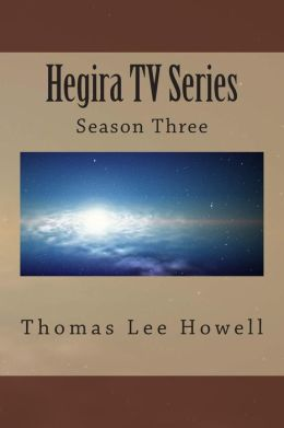 Hegira TV Series: Season Three