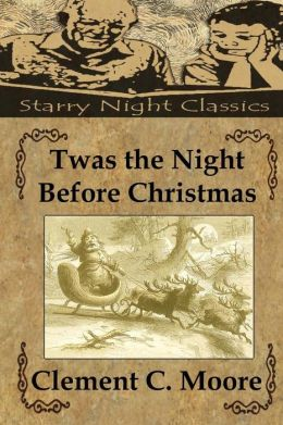 Twas the Night Before Christmas: A Visit from St. Nicholas