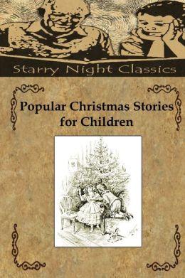 Popular Christmas Stories For Children