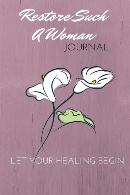 Restore Such A Woman Journal