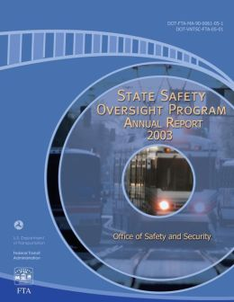 State Safety Oversight Program Annual Report for 2003