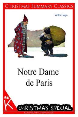 Notre Dame de Paris [Christmas Summary Classics]