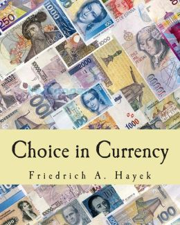 Choice in Currency (Large Print Edition)