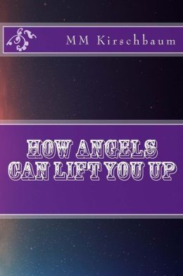 How Angels Can Lift You Up