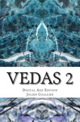 Vedas 2: Digital Age Edition
