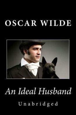 An Ideal Husband (Unabridged)