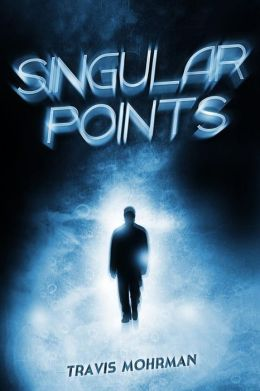 Singular Points - Travis Mohrman