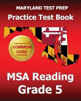 MARYLAND TEST PREP Practice Test Book MSA Reading Grade 5