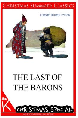 The Last of The Barons [Christmas Summary Classics]