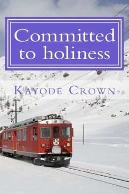 Committed to holiness