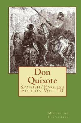 Don Quixote: Spanish/English Edition Vol. III