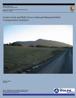 Cedar Creek and Belle Grove National Historical Park: Transportation Synthesis