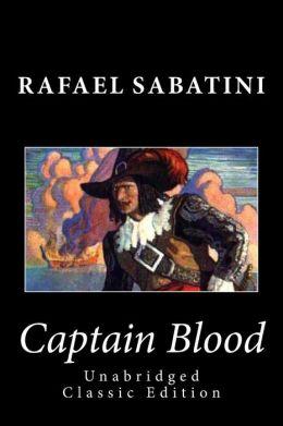 Captain Blood (Unabridged Classic Edition)