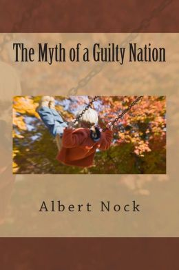 The Myth of a Guilty Nation