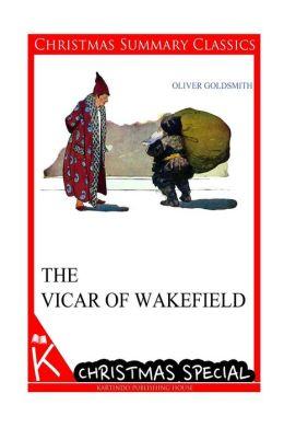 The Vicar of Wakefield [Christmas Summary Classics]