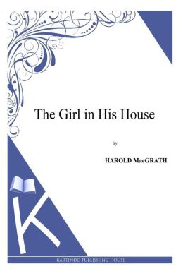 The Girl in His House