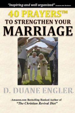 40 Prayers to Strengthen Your Marriage