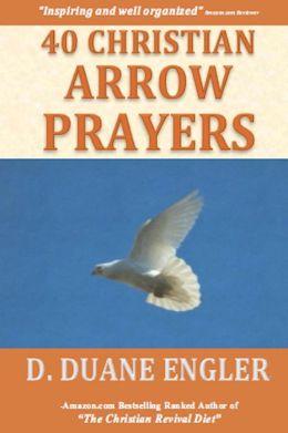 40 Christian Arrow Prayers