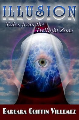 Illusion: Tales From the Twilight Zone