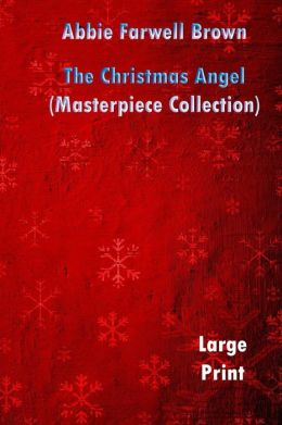 Christmas Angel (Masterpiece Collection): Great Classic