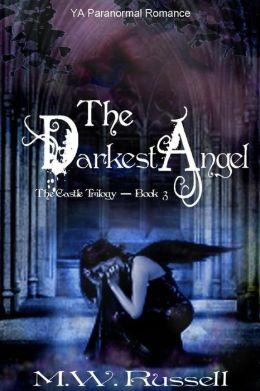 The Darkest Angel (The Castle Trilogy)