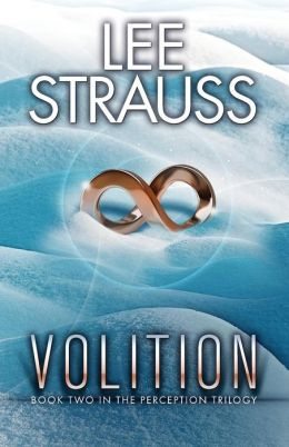 Volition: Book 2 in the Perception Trilogy